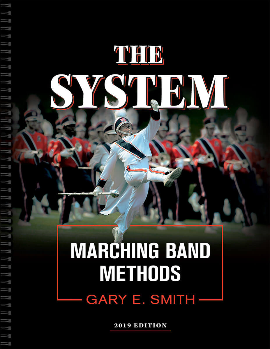 The System- Marching Band Methods- 2019 Edition